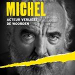 MICHEL, acteur verliest de woorden in premiere