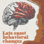 Promotie | Late Onset Behavioral Changes