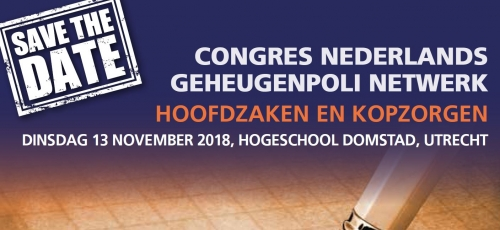 Congres Nederlands Geheugenpoli Netwerk: hoofdzaken en kopzorgen 1