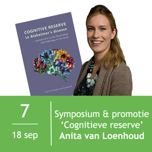 Symposium en Promotie Anita van Loenhoud  | Cognitieve Reserve
